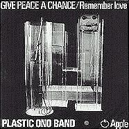Give Peace A Chance/Remember Love - 1969